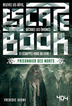 Livres Couvertures de Escape Book : Prisonnier des morts