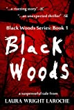 Black Woods (Black Woods Series)