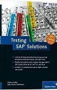 Testing SAP Solutions by Markus Helfen (2010-12-28)