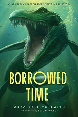 Borrowed Time by Greg Leitich Smith | Featured Book of the Day | wearewordnerds.com