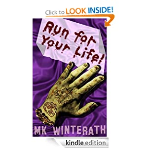 Run for Your Life! ebook by MK Winterath