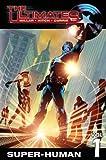 Ultimates Vol. 1: Super-Human (Ultimates (Marvel Paperback))
