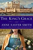 The King's Grace: A Novel