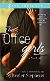 The Office Girls (Zane Presents)