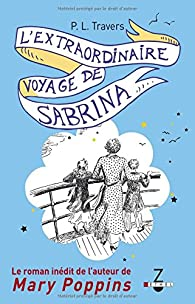 L'extraordinaire voyage de Sabrina par Lyndon Travers