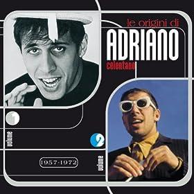 Le origini di Adriano Celentano vol. 1 & 2 (2012 Remaster)