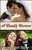 A Family Forever (Contemporary Romance Novella)