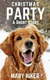 Christmas Party: A Short Story (Avery Barks Cozy Dog Mysteries)