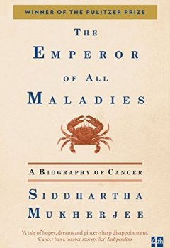 Livres Couvertures de Emperor of All Maladies: A Biography of Cancer
