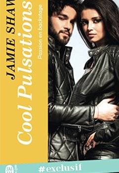 Livres Couvertures de Passion en backstage (Tome 3) - Cool Pulsations