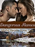 Dangerous Flames (Mafia Hearts Book 1)