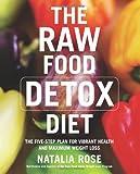 The Raw Food Detox Diet (Raw Food Series)