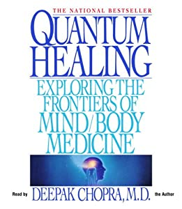 "Cover of ""Quantum Healing: Exploring the ..."