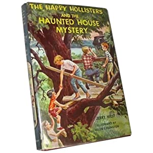 The Happy Hollisters And The Haunted House Mystery