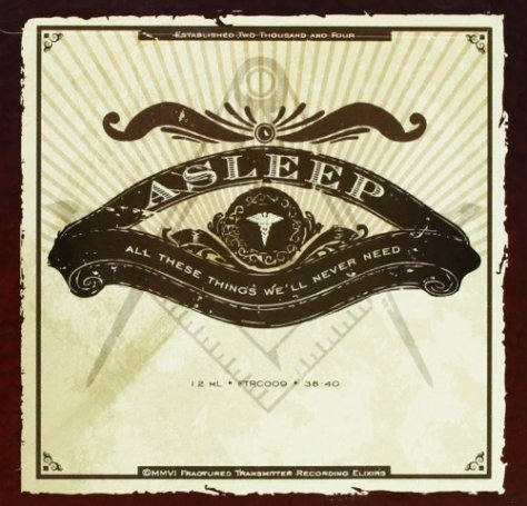 Asleep-All These Things Well Never Need-Limited Edition-2CD-FLAC-2006-FORSAKEN Download