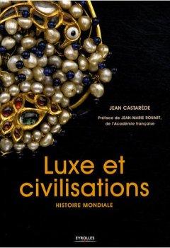 Livres Couvertures de Luxe et civilisations: Histoire mondiale