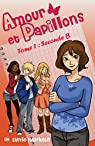 Amour et Papillons : Seconde B - Tome 1