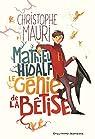 Mathieu Hidalf : Le génie de la bêtise