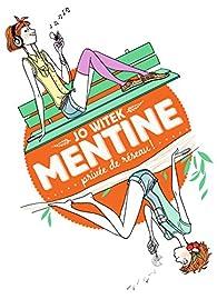 Mentine, Tome 1 : Privée de réseau ! par Witek