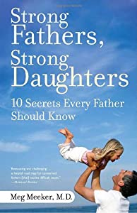 "Cover of ""Strong Fathers, Strong Daughter..."