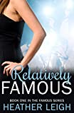 RelativelyFamous (Famous Series Book 1)