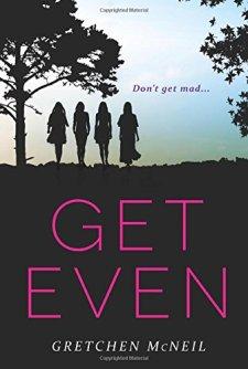 Get Even (Don't Get Mad) by Gretchen McNeil| wearewordnerds.com