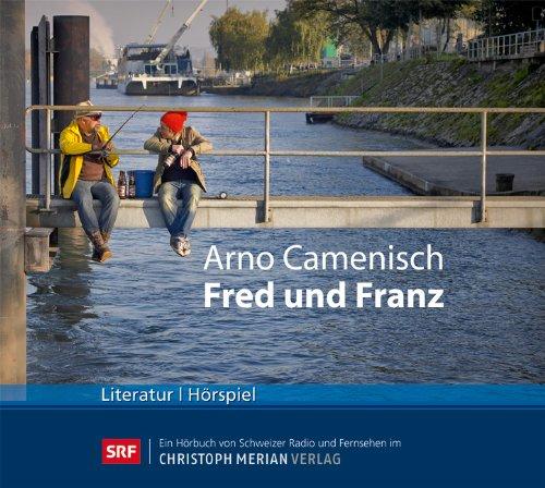 Arno Camenisch - Fred und Franz (CMV)