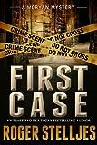 FIRST CASE: Murder Alley (McRyan Mystery Series)
