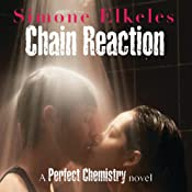 Hörbuch Chain Reaction: A Perfect Chemistry Novel