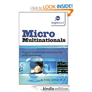 Micro Multinationals: A guide to international finance for small businesses
