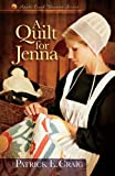 A Quilt for Jenna (Apple Creek Dreams Series Book 1)