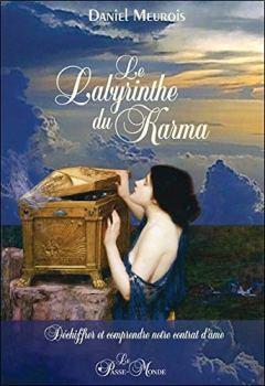 Livres Couvertures de Le labyrinthe du karma - Déchiffrer et comprendre notre contrat d'âme