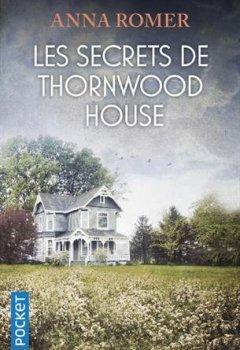 Livres Couvertures de Les Secrets de Thornwood House