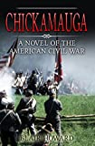 Chickamauga: A Novel of the American Civil War