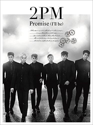 Promise(I'll be)-Japanese ver.--2PM