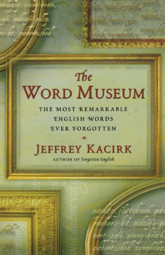 "Cover of ""The Word Museum: The Most Remar..."