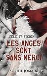 Felicity Atcock, tome 4 : Les anges sont sans merci