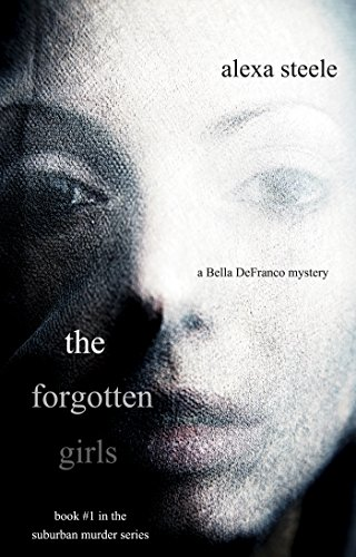 The Forgotten Girls (Book #1 in The Suburban...