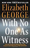 With No One As Witness (Inspector Lynley Book 13)
