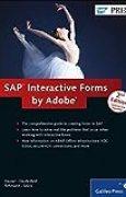 SAP Interactive Forms by Adobe by Jürgen Hauser Andreas Deutesfeld Thomas Szücs Stephan Rehmann(2011-08-28)