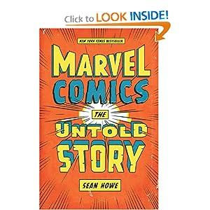 Marvel Comics, the Untold Story