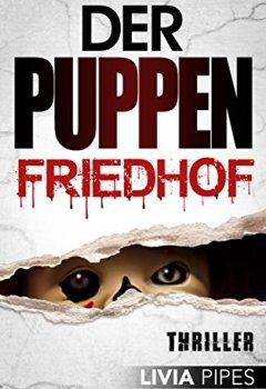 Buchdeckel von Der Puppenfriedhof: Thriller (FBI Las Vegas - Nat Porter Reihe 2)