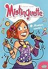 Mistinguette, tome 1 : Musique, maestro !