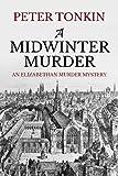 A Midwinter Murder (An Elizabethan Murder Mystery)