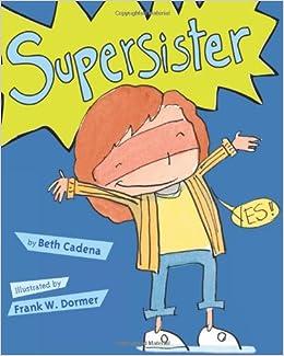 Supersister by Beth Cadena