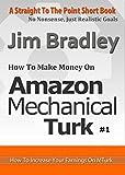 How To Make Money Using Amazon Mechanical Turk (Part 1)