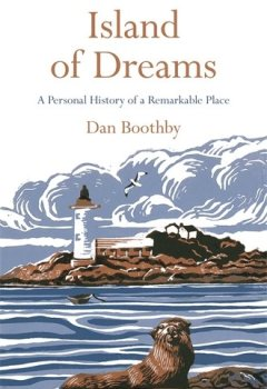 Livres Couvertures de Island of Dreams: A Personal History of a Remarkable Place