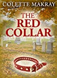 The Red Collar ( A Dog Story)