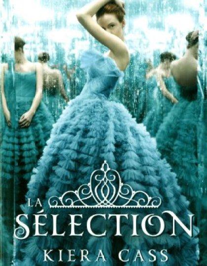 La sélection tome 1 - Kiera Cass