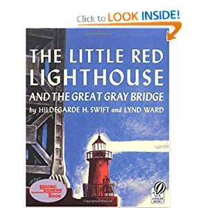 The Little Red Lighthouse and the Great Gray Bridge: Restored Edition